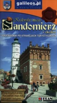 Królewskie miasto Sandomierz i okolice. Przewodnik po atrakcjach turystycznych - okładka książki