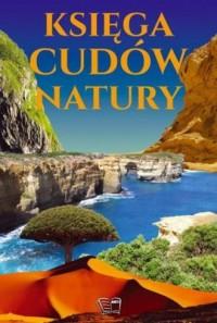 Księga cudów natury - Wydawnictwo - okładka książki