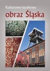 Kulturowo-językowy obraz Śląska - okładka książki