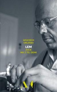 Lem. Życie nie z tej ziemi - Wojciech - okładka książki