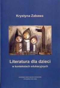 Literatura dla dzieci w kontekstach - okładka książki