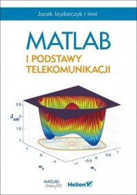 MATLAB i podstawy telekomunikacji - okładka książki