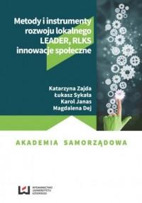 Metody i instrumenty rozwoju lokalnego. - okładka książki