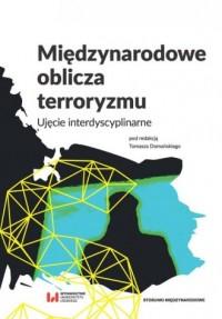 Międzynarodowe oblicza terroryzmu. - okładka książki
