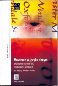 Mówienie w języku obcym - skuteczne uczenie się, nauczanie i ocenianie - okładka książki