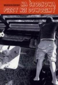 Na Środkową pizzy nie dowozimy - okładka książki