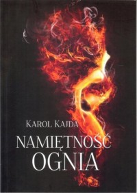 Namiętność Ognia - okładka książki