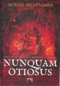 Nunquam Otiosus - okładka książki