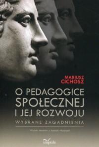 O pedagogice społecznej i jej rozwoju. - okładka książki