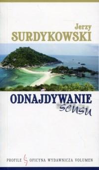 Odnajdywanie sensu - Jerzy Surdykowski - okładka książki