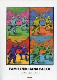 Pamiętniki Jana Paska przełożone na współczesną polszczyznę i opracowane przez Zenona Gołaszewskiego - okładka książki