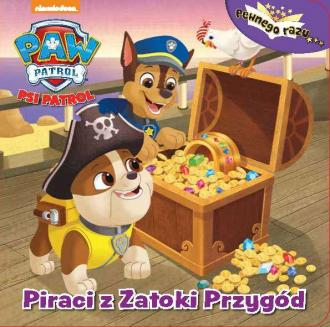 Piraci z zatoki przygód. Psi Patrol - okładka książki