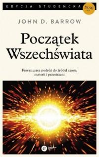 Początek Wszechświata - John D. - okładka książki