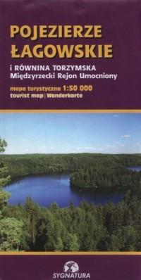 Pojezierze Łagowskie i Równina Torzymska 1:50 000 - okładka książki