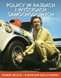 Polacy w rajdach i wyścigach samochodowych - okładka książki