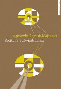 Polityka doświadczenia - Agnieszka - okładka książki