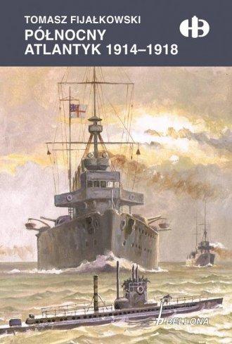 Północny Atlantyk 1914-1918 - okładka książki