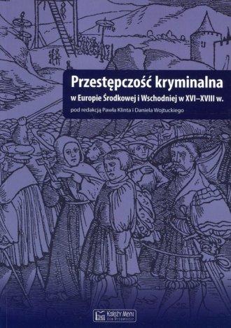 Przestępczość kryminalna w Europie - okładka książki