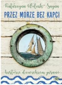 Przez morze bez kapci - okładka książki