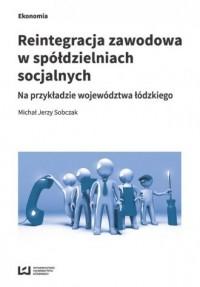 Reintegracja zawodowa w spółdzielniach - okładka książki