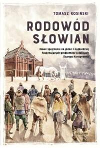 Rodowód Słowian - Tomasz Kosiński - okładka książki