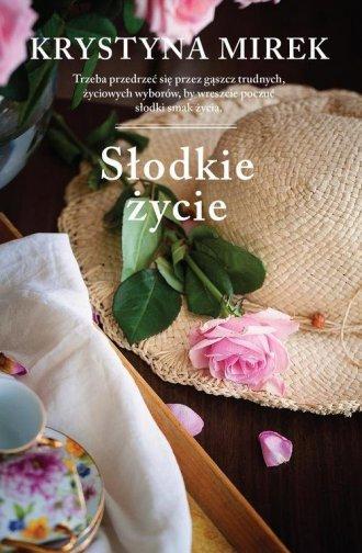 Slodkie zycie - Krystyna Mirek