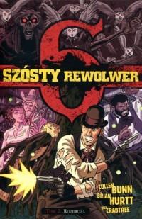 Szósty rewolwer 2.  Rozdroża - okładka książki