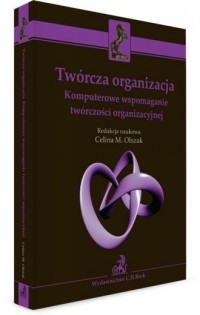 Twórcza organizacja. Komputerowe - okładka książki