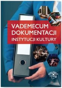 Vademecum dokumentacji instytucji - okładka książki