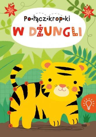 W dżungli. Połącz kropki - okładka książki
