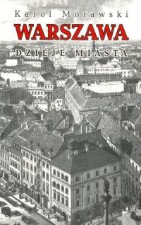 Warszawa. Dzieje miasta - Karol - okładka książki