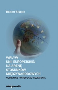 Wpływ Unii Europejskiej na arenę - okładka książki