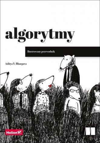 Algorytmy. Ilustrowany przewodnik - okładka książki
