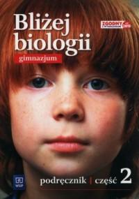 Bliżej biologii 2. Gimnazjum. Podręcznik - okładka podręcznika