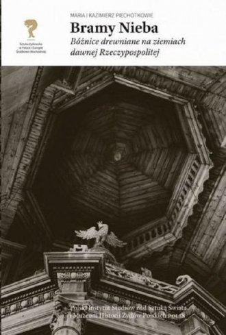 Bramy nieba. Bóżnice drewniane - okładka książki
