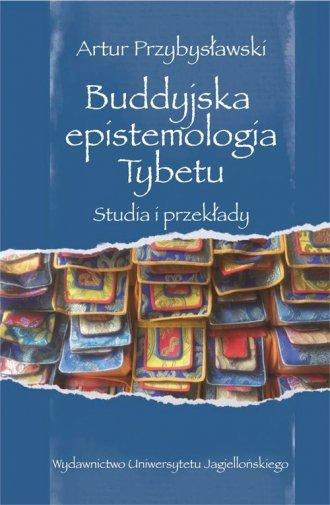 Buddyjska epistemologia Tybetu. - okładka książki
