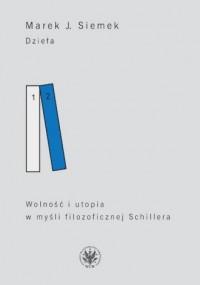 Dzieła. Tom 2. Wolność i utopia - okładka książki