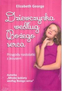 Dziewczynka według Bożego serca - okładka książki