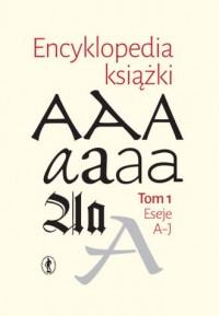 Encyklopedia książki. Tom 1-2 - okładka książki