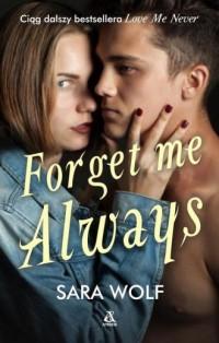Forget Me Always - Sara Wolf - okładka książki