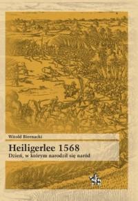 Heiligerlee 1568. Dzień w którym - okładka książki