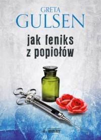 Jak Feniks z popiołów - okładka książki