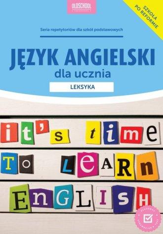 Język angielski dla ucznia. Leksyka - okładka podręcznika