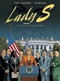 Lady S. Tom 5. Kret w Waszyngtonie - okładka książki