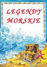 Legendy morskie - Małgorzata Korczyńska - okładka książki