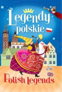 Legeny polskie. Polish legends - okładka książki