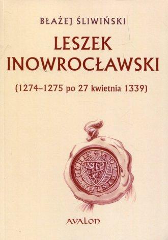 Leszek Inowrocławski 1274-1275 - okładka książki