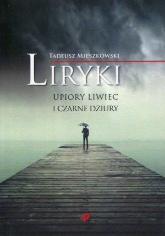 Liryki, upiory liwiec i czarne - okładka książki