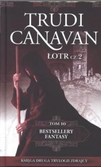Łotr cz. 2. Bestsellery fantasy. Tom 10. Księga druga trylogii Zdrajcy - okładka książki