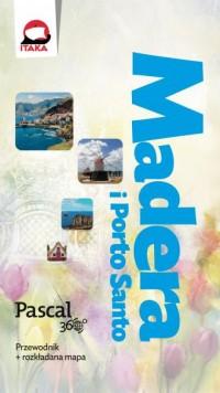 Madera i Porto Santo. Pascal 360° - okładka książki